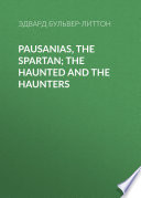 Pausanias  the Spartan  The Haunted and the Haunters