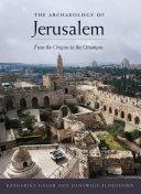 The Archaeology of Jerusalem