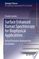 Surface Enhanced Raman Spectroscopy for Biophysical Applications Book