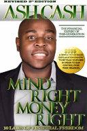 Mind Right, Money Right