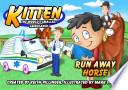 Kitten the World s Smallest Ambulance  Run away Horse  Book PDF