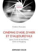 Cinémas d'Asie, d'hier et d'aujourd'hui