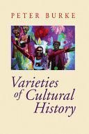 Varieties of Cultural History