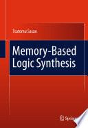 Memory Based Logic Synthesis