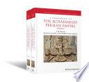 A Companion to the Achaemenid Persian Empire  2 Volume Set