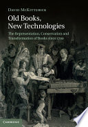 Old Books New Technologies