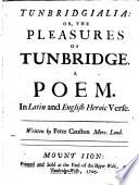 Tunbridgialia  Or  the Pleasures of Tunbridge