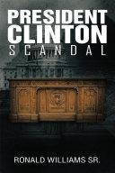 President Clinton Scandal