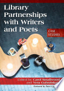 Library Partnerships with Writers and Poets Book