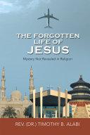The Forgotten Life of Jesus [Pdf/ePub] eBook