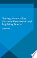 Corporate Manslaughter And Regulatory Reform