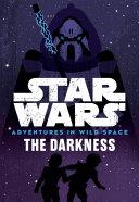 Star Wars Adventures in Wild Space: The Darkness