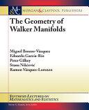 The Geometry of Walker Manifolds