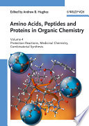 Amino Acids Peptides And Proteins In Organic Chemistry Protection Reactions Medicinal Chemistry Combinatorial Synthesis