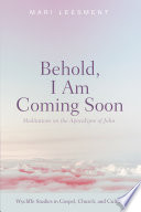 Behold I Am Coming Soon