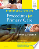 """Pfenninger and Fowler's Procedures for Primary Care E-Book"" by Grant C. Fowler"