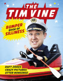 The Tim Vine Bumper Book of Silliness