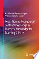 Repositioning Pedagogical Content Knowledge in Teachers    Knowledge for Teaching Science
