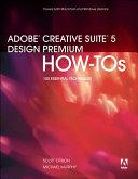 Adobe Creative Suite 5 Design Premium How Tos
