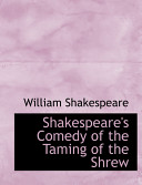 Shakespeare s Comedy of the Taming of the Shrew