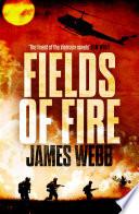 """""""Fields of Fire"""" by James Webb"""