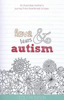 Love, Tears & Austism Book Cover