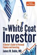 The White Coat Investor Book PDF