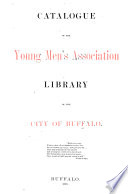 First Supplement to the Catalogue of the Young Men's Association Library of the City of Buffalo