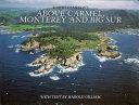Above Carmel Monterey and Big Sur
