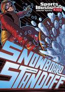 Snowboard Standoff