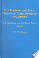 C.I. Lewis and the Social Theory of Conceptualistic Pragmatism