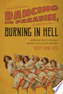 Dancing In Paradise Burning In Hell