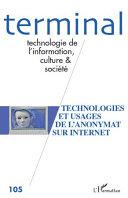 Technologies et usages de l'anonymat sur Internet