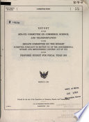Report of the Senate Committee on Commerce, Science, and Transportation to the Senate Committee on the Budget Submitted Pursuant to Section 301 of the Congressional Budget and Impoundment Control Act of 1974 on the Proposed Budget