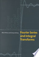 Fourier Series and Integral Transforms