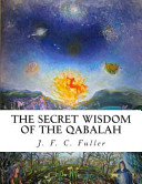 Pdf The Secret Wisdom of the Qabalah