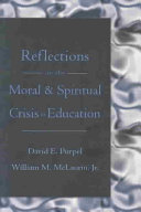 Reflections on The Moral   Spiritual Crisis in Education