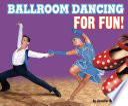 Ballroom Dancing For Fun