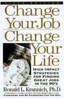 Change Your Job  Change Your Life