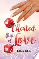 Cheated Out of Love Book