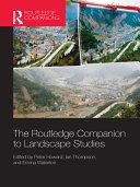 The Routledge Companion to Landscape Studies