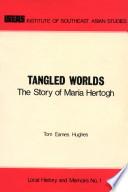 Tangled Worlds
