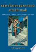 Stories of Warriors and Sweethearts at the Holy Crusades