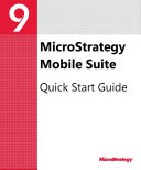 Mobile Suite Quick Start Guide for MicroStrategy 9 2 1m