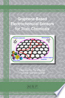 Graphene-Based Electrochemical Sensors for Toxic Chemicals