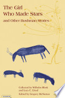The Girl Who Made Stars and Other Bushman Stories