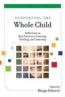 Supporting the Whole Child: Reflections on Best Practices in ...