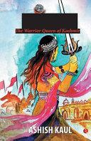 Didda   The Warrior Queen of Kashmir
