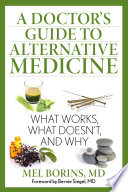 A Doctor s Guide to Alternative Medicine