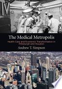 The Medical Metropolis Book